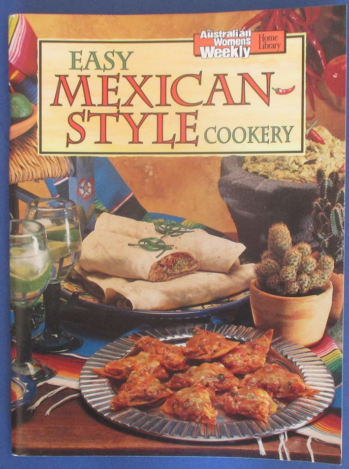 Image for Easy Mexican-Style Cookery (The Australian Women's Weekly Home Library)