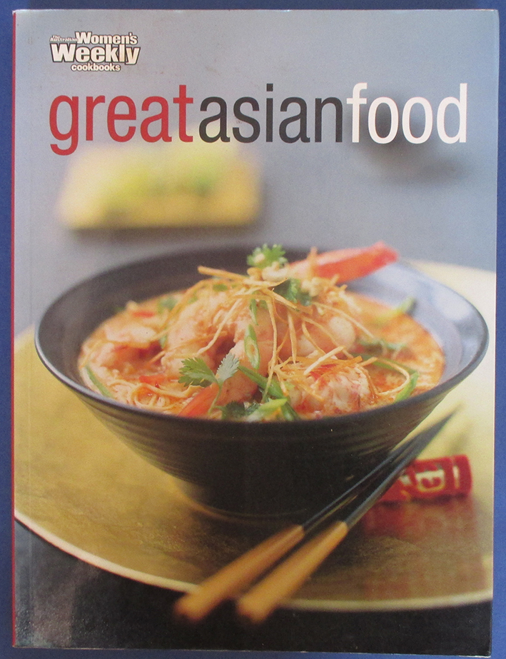 Image for Great Asian Food (The Australian Women's Weekly Cookbooks)