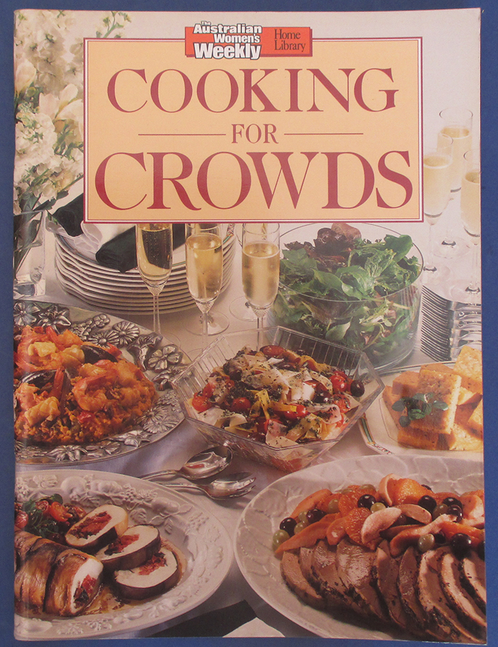 Image for Cooking For Crowds (The Australian Women's Weekly Home Library)