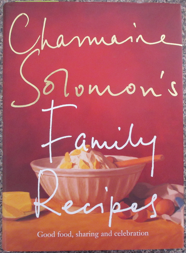 Image for Charmaine Solomon's Family Recipes: Good Food, Sharing and Celebration