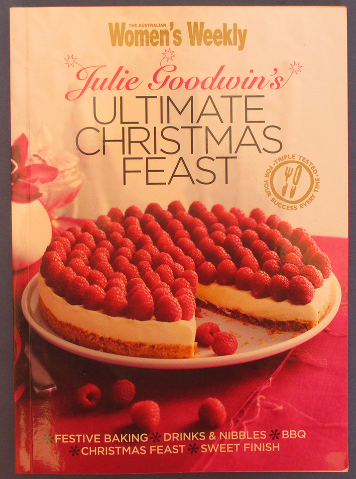 Image for Julie Goodwin's Ultimate Christmas Feast (The Australian Women's Weekly)