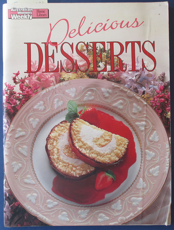 Image for Delicious Desserts (The Australian Women's Weekly Home Library)