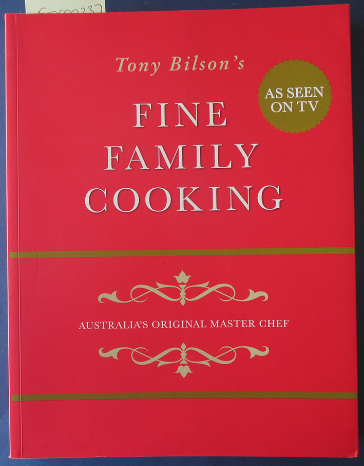 Image for Fine Family Cooking: Australia's Original Master Chef