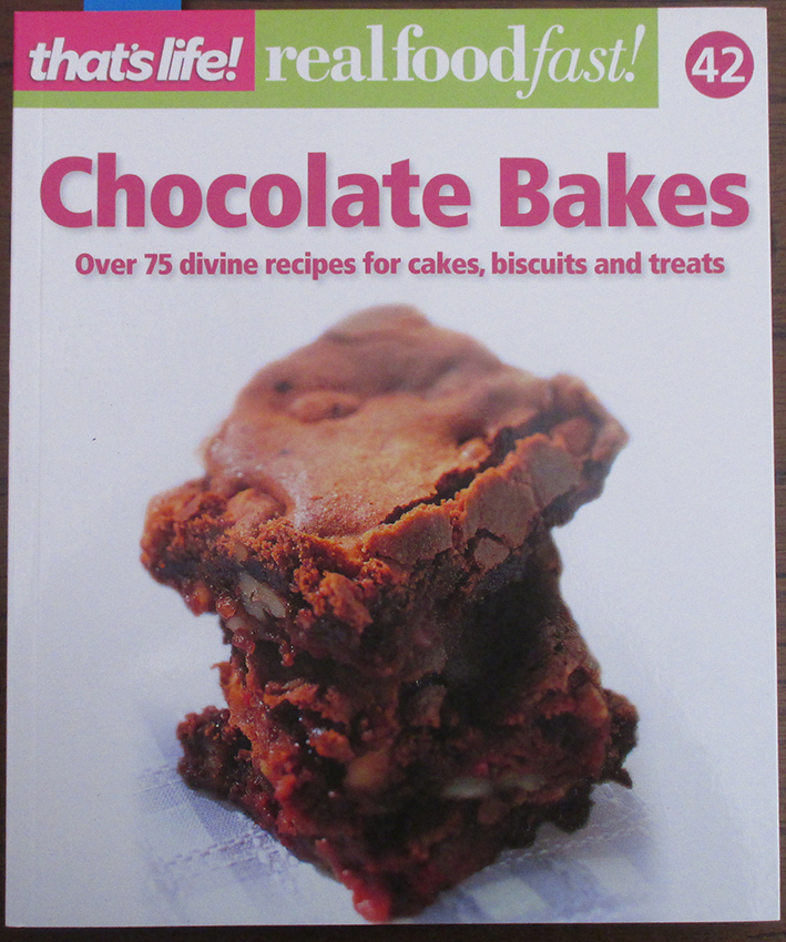 Image for Chocolate Bakes: That's Life! Real Food Fast! (#42)