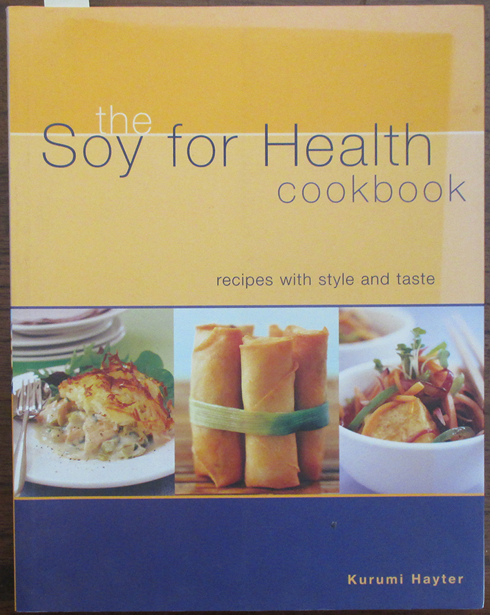 Image for Soy For Health Cookbook, The: Recipes with Style and Taste