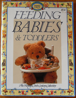 Image for Feeding Babies & Toddlers (The Family Circle Cookery Collection)