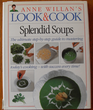 Image for Anne Willan's Look & Cook Splendid Soups