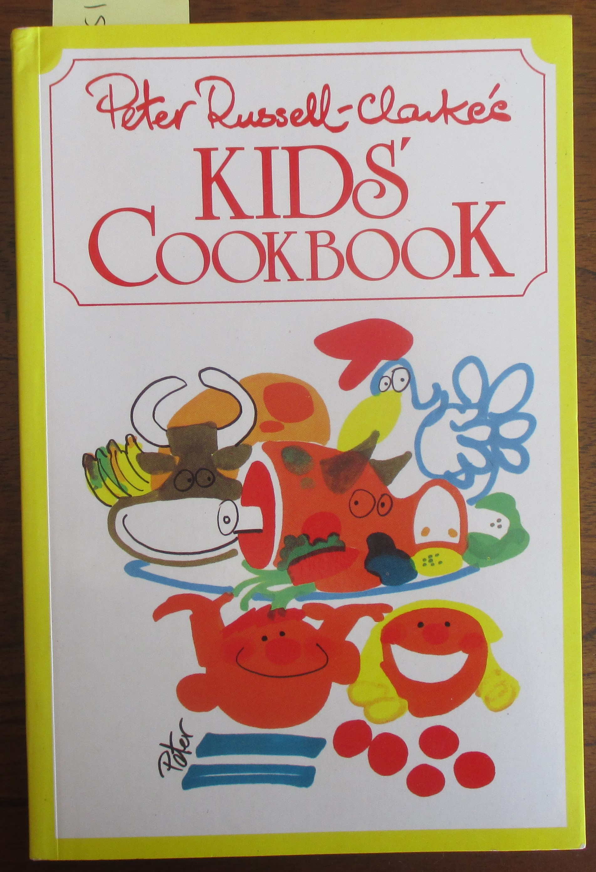 Image for Peter Russell-Clarke's Kids' Cookbook