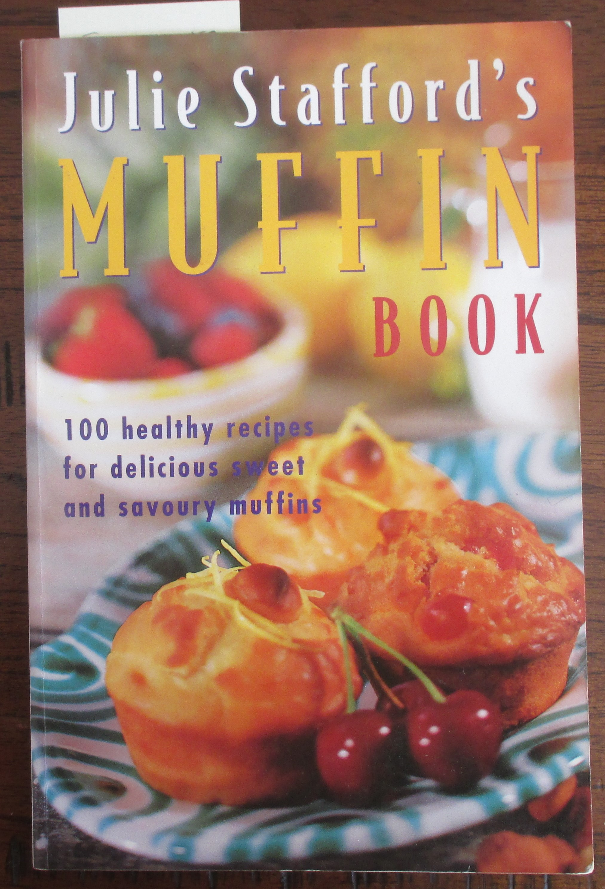 Image for Julie Stafford's Muffin Book