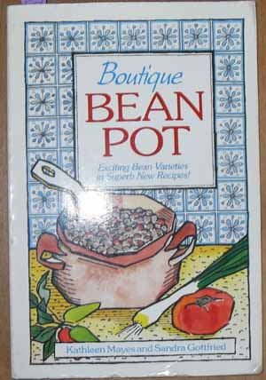 Image for Boutique Bean Pot: Exciting Bean Varieties in Superb New Recipes!