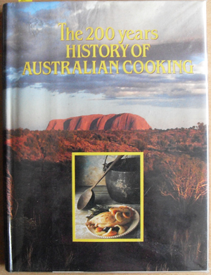 Image for 200 Years History of Australian Cooking, The