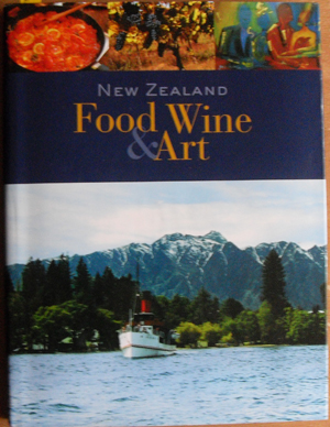 Image for New Zealand Food, Wine & Art