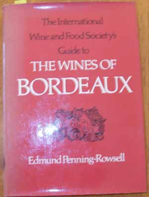 Image for International Wine and Food Society's Guide to the Wines of Bordeaux, The
