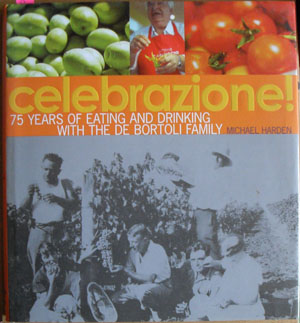 Image for Celebrazione!: 75 Years of Eating and Drinking with the De Bortoli Family