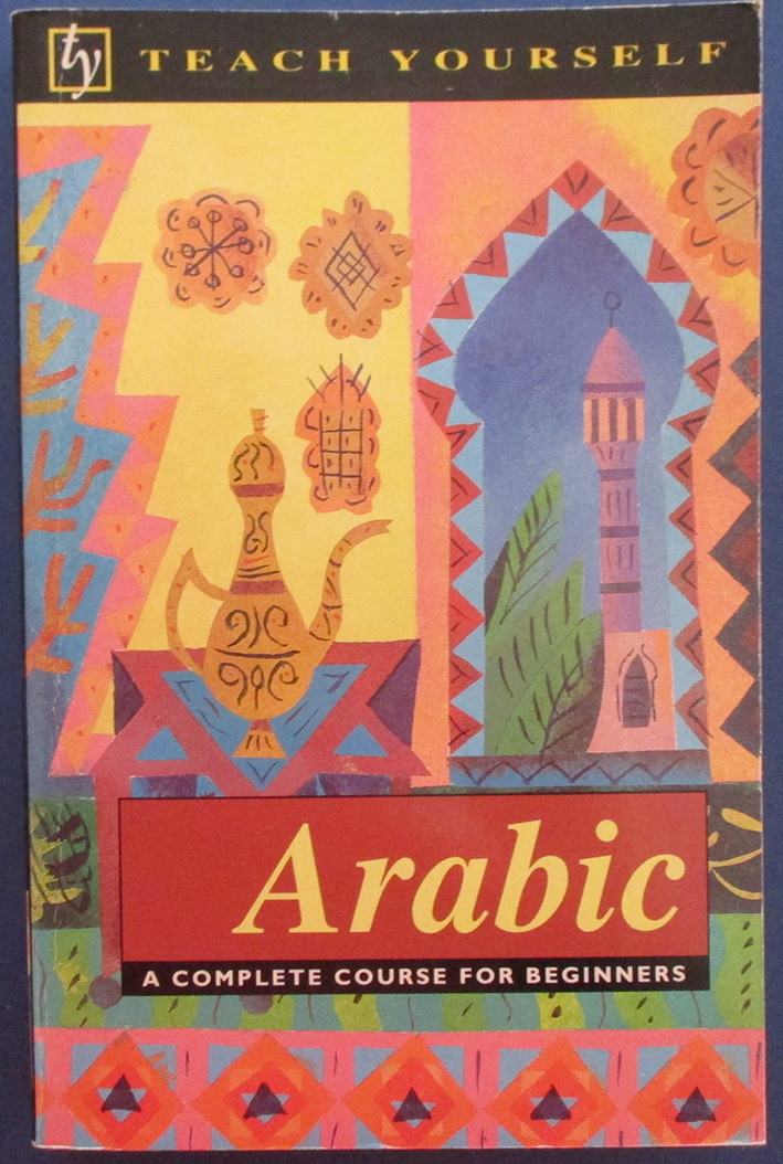 Image for Arabic: A Complete Course for Beginners (Teach Yourself)