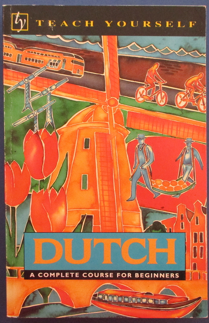 Image for Dutch: A Complete Course for Beginners (Teach Yourself)