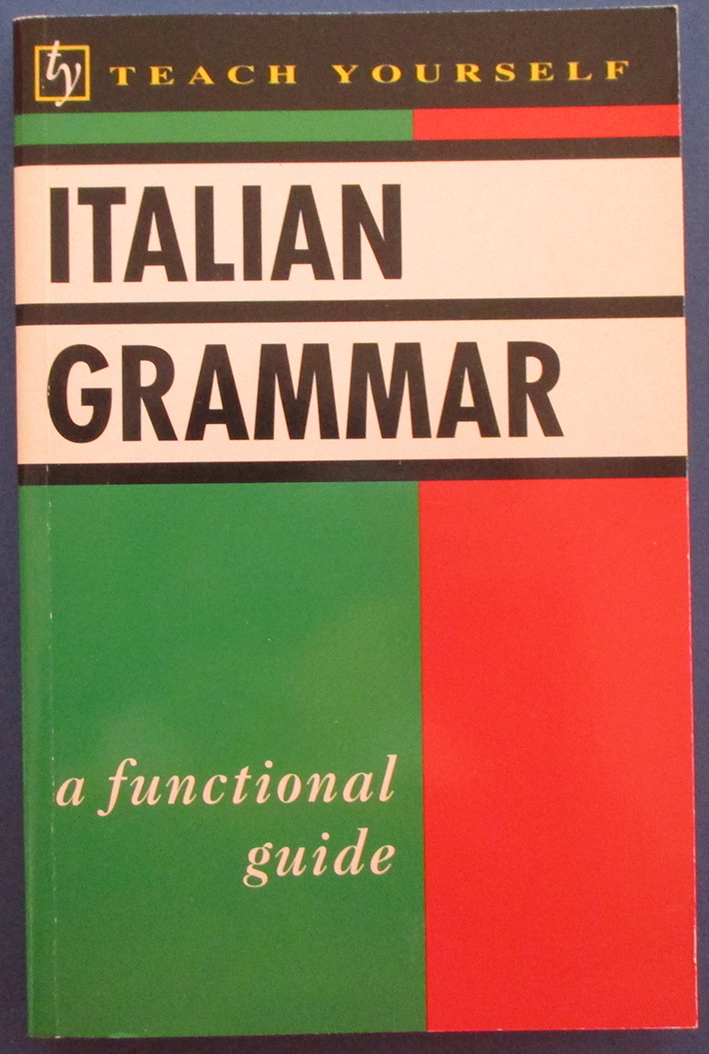 Image for Italian Grammar: A Functional Guide (Teach Yourself)