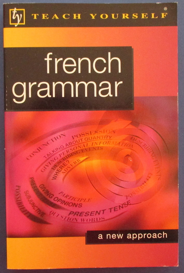 Image for French Grammar: A New Approach (Teach Yourself)