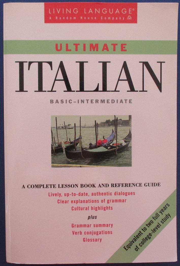 Image for Ultimate Italian Basic-Intermediate: A Complete Lesson Book and Reference Guide (Living Language)