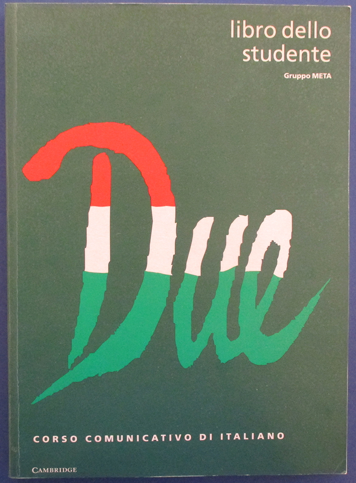 Image for Due: Corso Comunicativo Di Italiano (Libro Dello Studente)