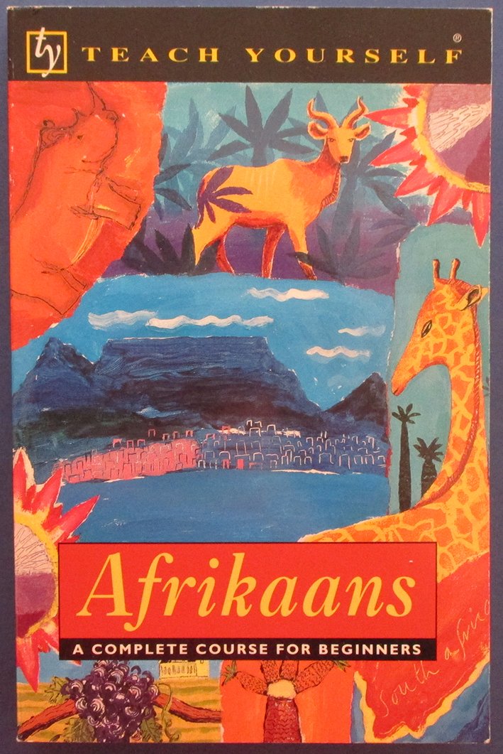 Image for Afrikaans: A Complete Course for Beginners (Teach Yourself)