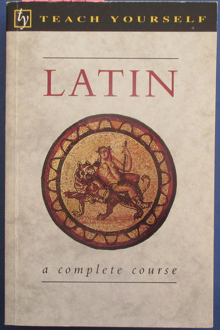 Image for Latin: A Complete Course for Beginners (Teach Yourself)