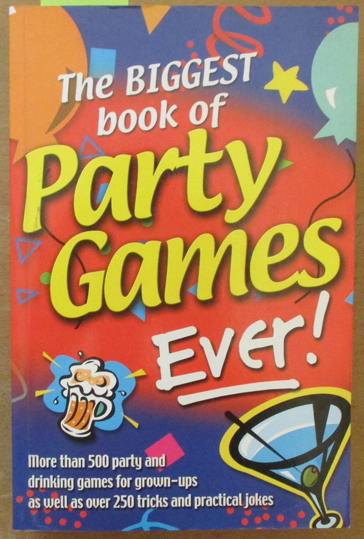 Image for Biggest Book of Party Games Ever!