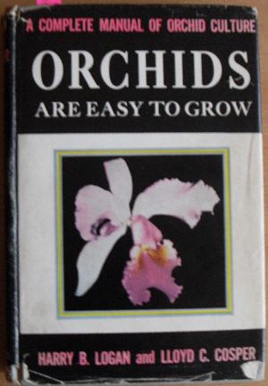 Image for Orchids are Easy to Grow: A Complete Manual of Orchid Culture