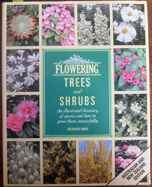 Image for Flowering Trees and Shrubs: An Illustrated Directory of Species and How to Grow Them Successfully