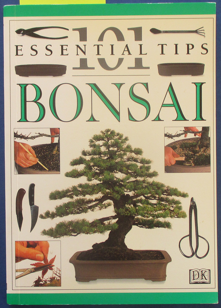 Image for Bonsai: 101 Essential Tips