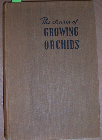 Image for Charm of Growing Orchids, The