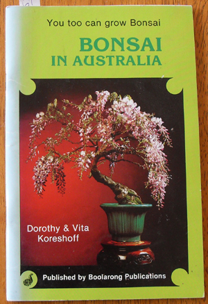 Image for Bonsai in Australia: You Too Can Grow Bonsai