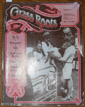 Image for Grass Roots: Craft and Self-Sufficiency for Down to Earth People - No. 54 - April 1986