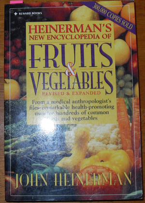 Image for Heinerman's Encyclopedia of Fruits & Vegetables: Revised & Expanded