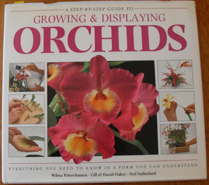 Image for Step-By-Step Guide to Growing and Displaying Orchids, A