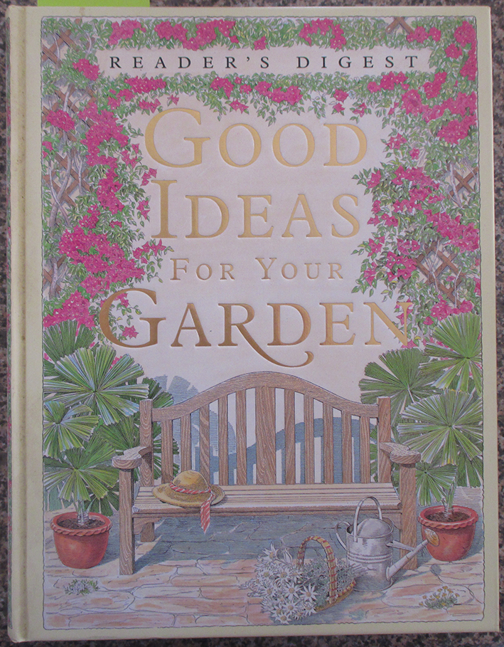 Image for Good Ideas For Your Garden (Reader's Digest)