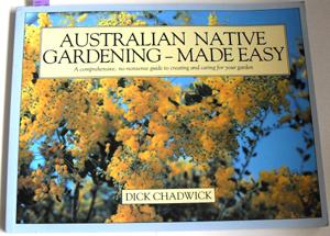 Australian Native Gardening - Made Easy