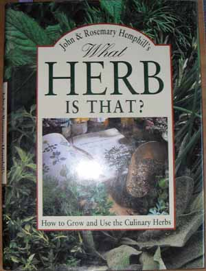 Image for What Herb is That? How to Grow and Use the Culinary Herbs