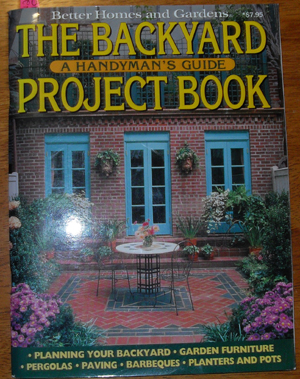 Image for Better Homes and Gardens: The Backyard Project Book