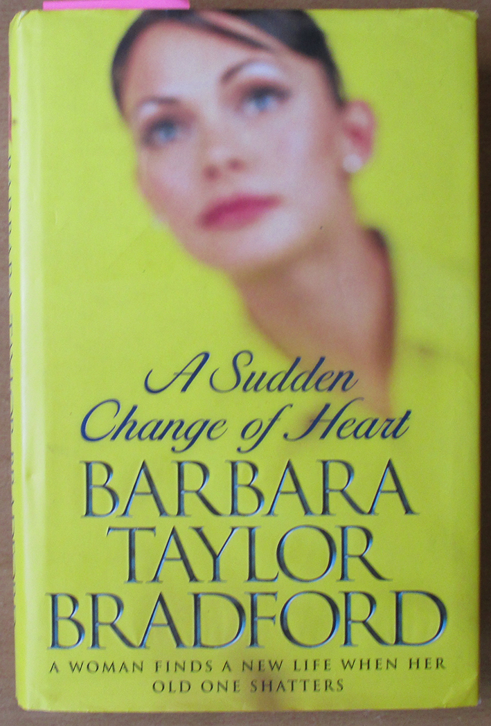 Image for Sudden Change of Heart, A