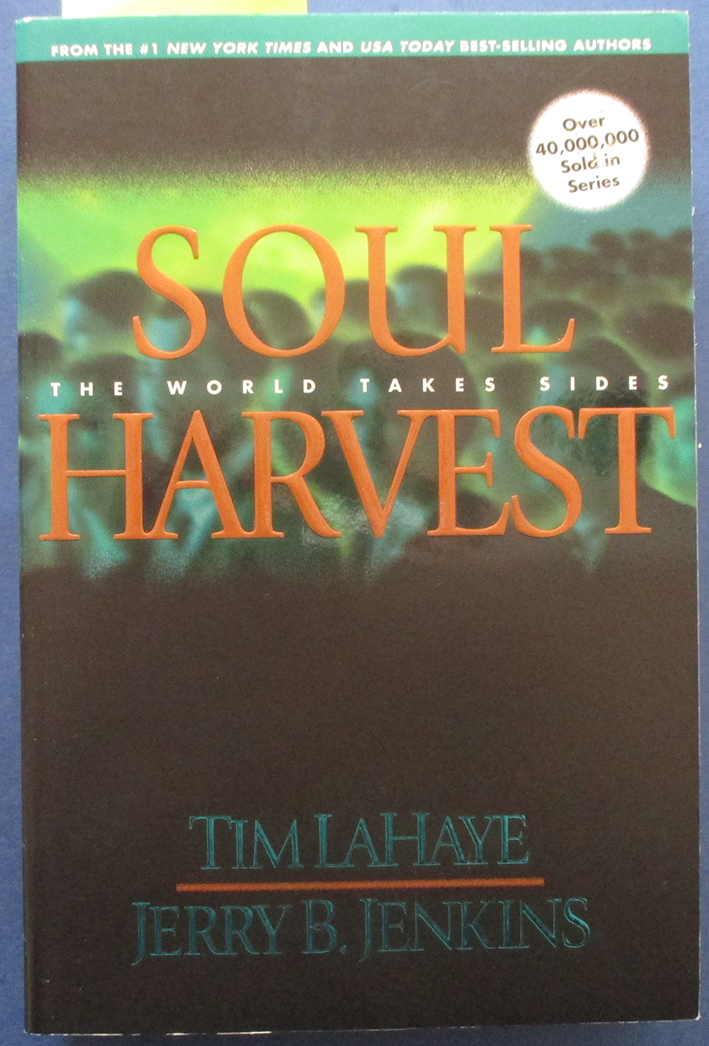 Image for Soul Harvest: Left Behind (#4)