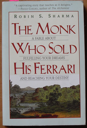 Image for Monk Who Sold His Ferrari, The: A Fable About Fulfilling Your Dreams and Reaching Your Destiny