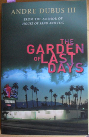 Image for Garden of Last Days, The