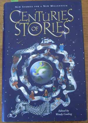 Image for Centuries of Stories; New Stories for a New Millennium