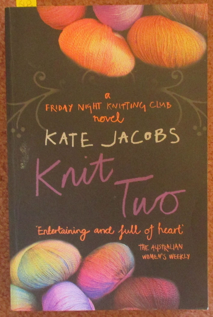 Image for Knit Two: A Friday Night Knitting Club Novel