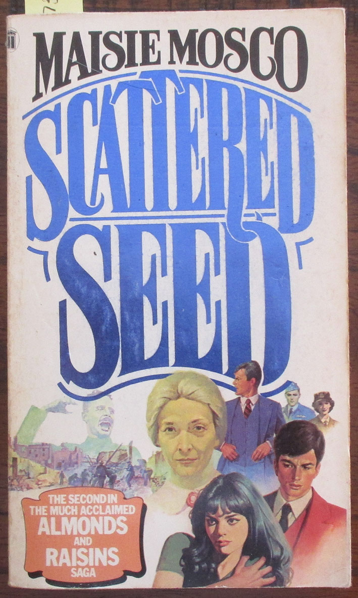 Image for Scattered Seed: The Almonds and Raisins Saga (#2)