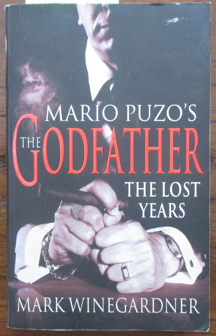 Image for Lost Years, The: Mario Puzo's The Godfather