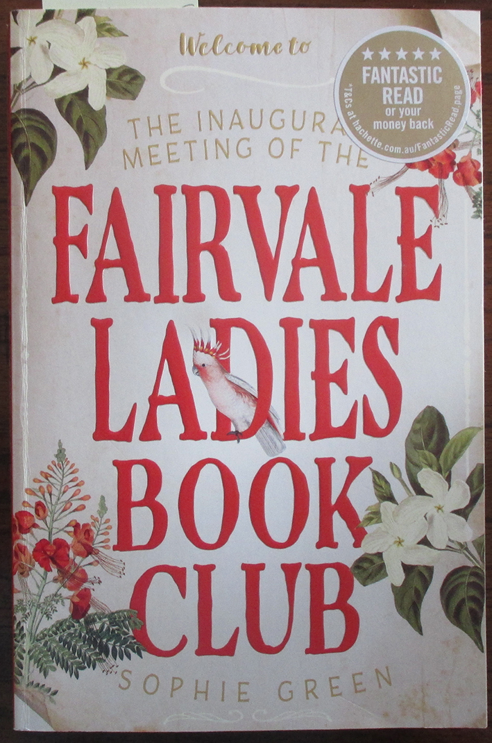 Image for Inaugural Meeting of the Fairvale Ladies Book Club, The