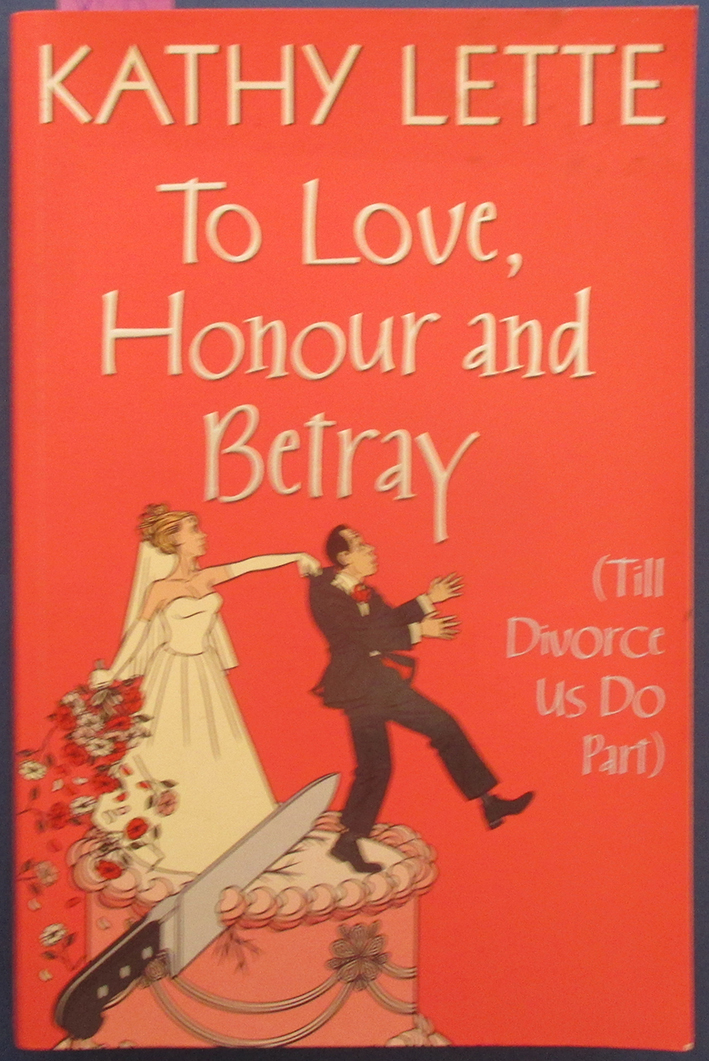 Image for To Love, Honour and Betray (Till Divorce Us Do Part)