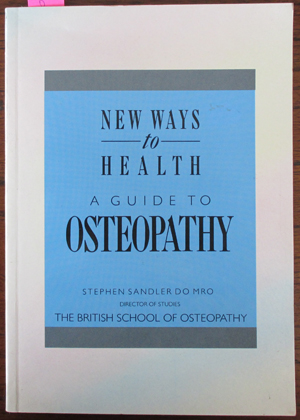Image for New Ways to Health: A Guide to Osteopathy